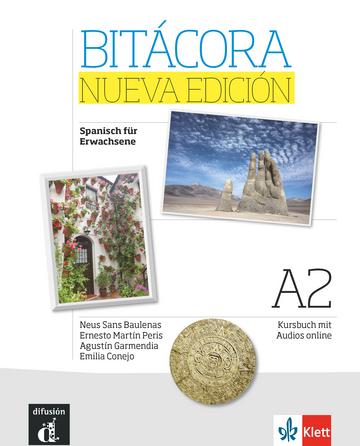 Abbildung des Lehrwerks für den Kurs Spanisch für Anfänger mit sehr guten Kenntnissen - Bitácora Nueva edición A2